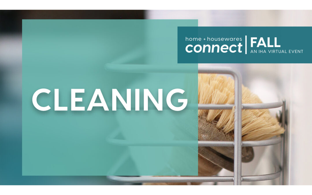 Connect FALL Virtual Product Demos: Cleaning