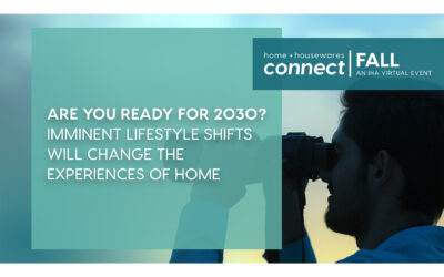 2030 Lifestyles are Already Taking Shape for the Housewares Business